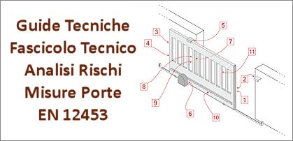 Guide EN 12453 Analisi Rischi Fascicolo Tecnico